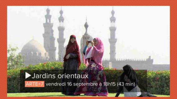 les jardins islamiques à l'honneur sur Arte