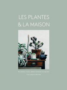 Les plantes et la maison